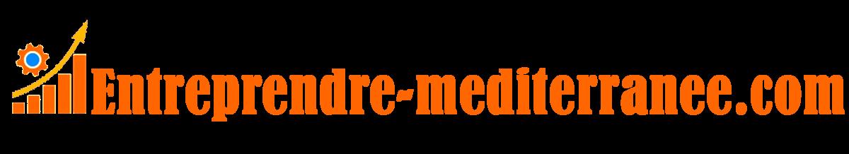 Entreprendre-mediterranee.com : Blog sur l'entreprise, l'emploi et les formations